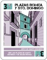 Plazas Romea y Santo Domingo