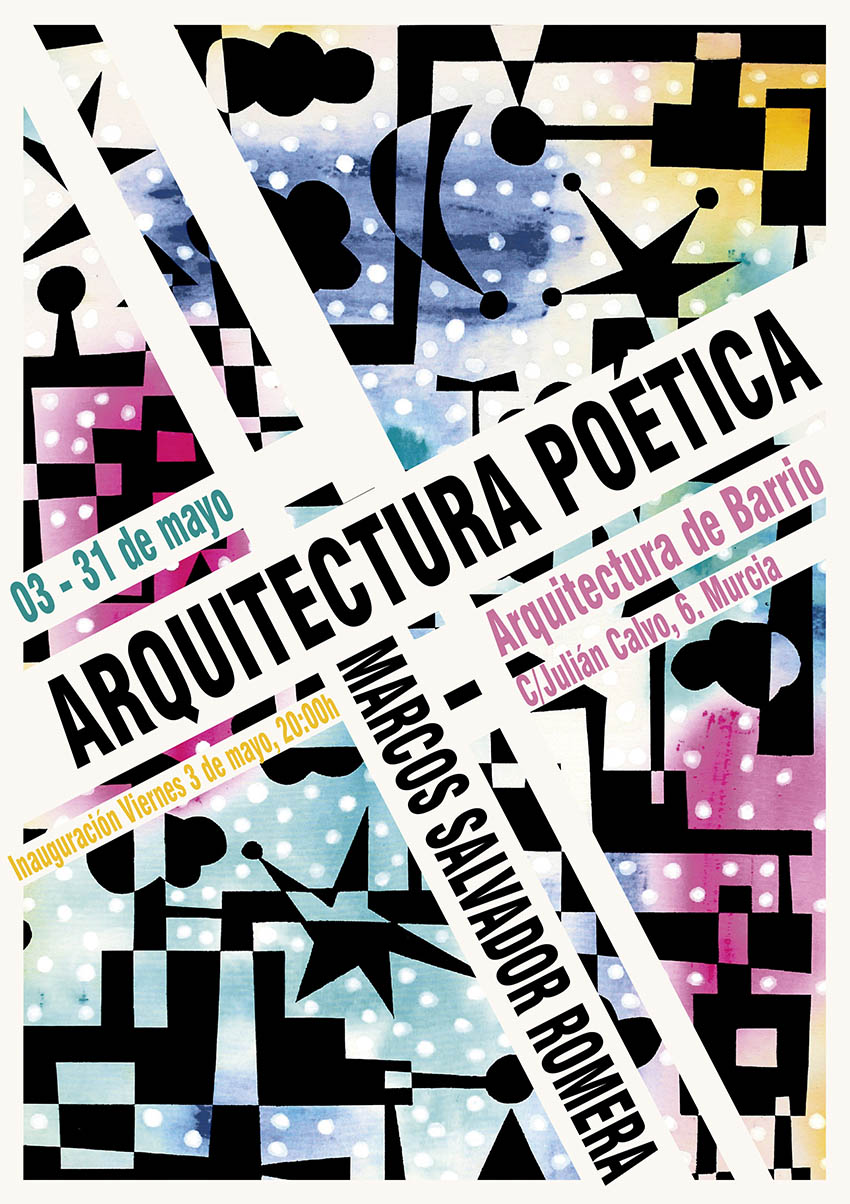 Exposiciones en Murcia. Arquitectura Poética. Marcos Salvador Romera