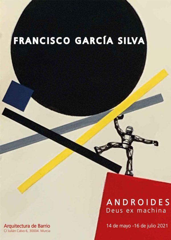 «Androides. Deus ex machina». Paco Silva